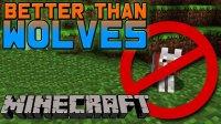 Better Than Wolves - Mods