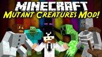 Mutant Creatures - Mods