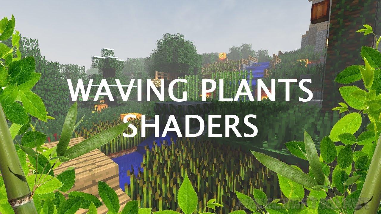 Minecraft Waving Plants Shaders