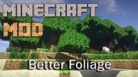 Better Foliage - Mods