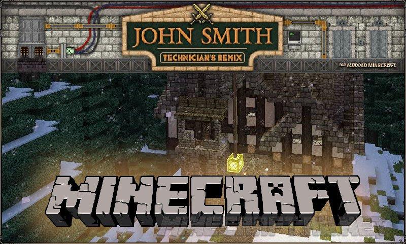 Minecraft John Smith Technician's Remix