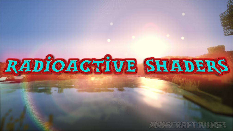 Minecraft Radioactive Shaders