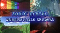 Sonic Ether`s Unbelievable Shaders - Shader Packs