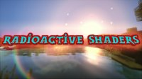 Radioactive Shaders - Shader Packs