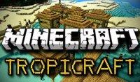 TropiCraft - Mods