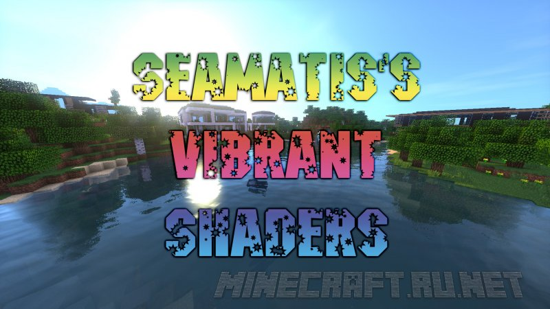 Minecraft SeaMatis's Vibrant Shaders