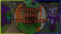 Custom Boss Collection II - Maps