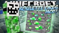 Roulette Ores - Mods