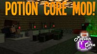 Potion Core - Mods