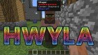 HWYLA - Mods