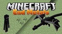 End Metals - Mods