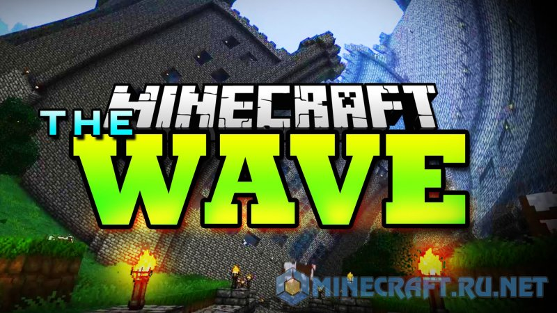 Minecraft The Wave