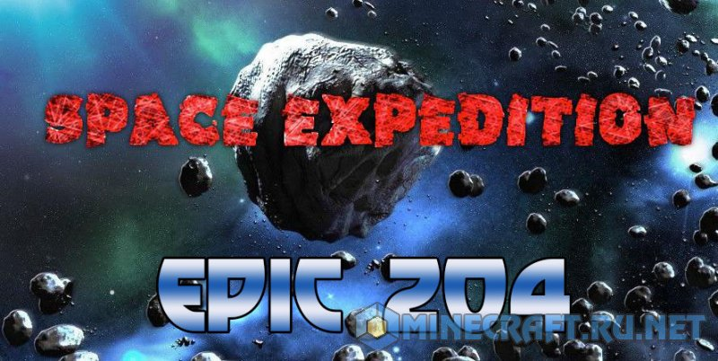 Minecraft Space Expedition to EPIC 204