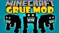 Grue - Mods