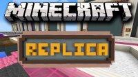 Replica - Mods