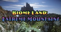 Biome Land: Extreme Mountains - Maps