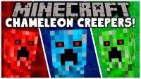 Chameleon Creepers - Mods