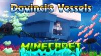 Davinci's Vessels - Mods