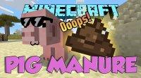 Pig Manure - Mods