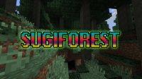 SugiForest - Mods
