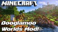 Dooglamoo Worlds - Mods