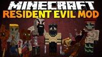 The Resident Evil - Mods