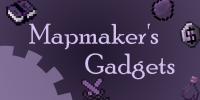 Mapmaker's Gadgets - Mods